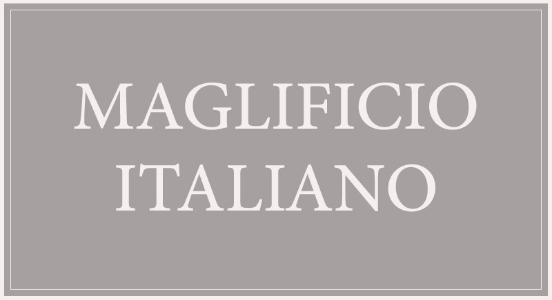 """""""maglificio"""